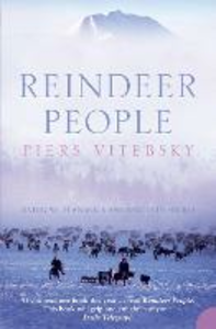 Libro in inglese Reindeer People: Living with Animals and Spirits in Siberia  - Piers Vitebsky