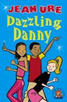 Dazzling Danny - Jean Ure - cover