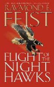 Libro in inglese Flight of the Night Hawks  - Raymond E. Feist