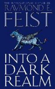 Libro in inglese Into a Dark Realm (Darkwar, Book 2)  - Raymond E. Feist