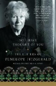 So I Have Thought of You: The Letters of Penelope Fitzgerald - Penelope Fitzgerald - cover