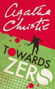 Libro in inglese Towards Zero  - Agatha Christie