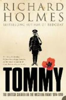 Tommy: The British Soldier on the Western Front - Richard Holmes - cover
