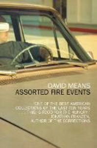 Libro in inglese Assorted Fire Events: Stories  - David Means