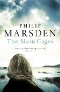 The Main Cages - Philip Marsden - cover
