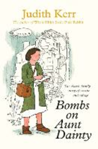 Libro in inglese Bombs on Aunt Dainty  - Judith Kerr
