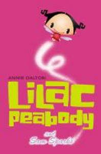 Libro in inglese Lilac Peabody and Sam Sparks  - Annie Dalton