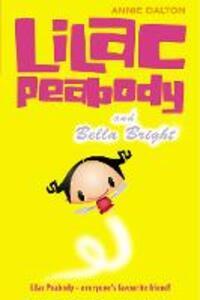 Lilac Peabody and Bella Bright - Annie Dalton - cover