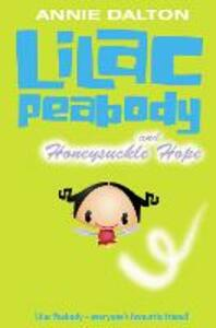 Lilac Peabody and Honeysuckle Hope - Annie Dalton - cover
