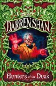 Hunters of the Dusk - Darren Shan - cover