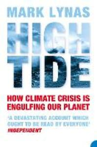 High Tide: How Climate Crisis is Engulfing Our Planet - Mark Lynas - cover