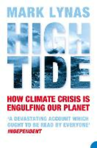 Libro in inglese High Tide: News From A Warming World  - Mark Lynas