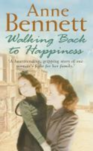 Libro in inglese Walking Back to Happiness  - Anne Bennett