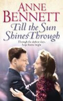 Till the Sun Shines Through - Anne Bennett - cover