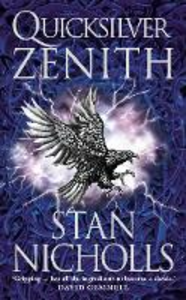 Libro in inglese Quicksilver Zenith: Book Two of the Quicksilver Trilogy  - Stan Nicholls