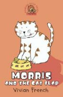 Morris and the Cat Flap - Vivian French - cover
