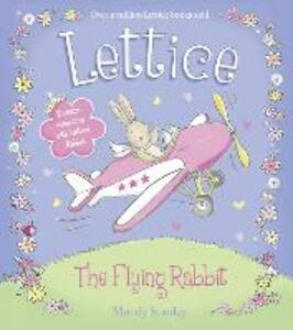 LETTICE - THE FLYING RABBIT - Mandy Stanley - cover