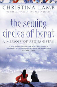 The Sewing Circles of Herat: My Afghan Years - Christina Lamb - cover