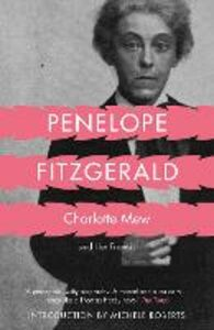 Libro in inglese Charlotte Mew: And Her Friends  - Penelope Fitzgerald