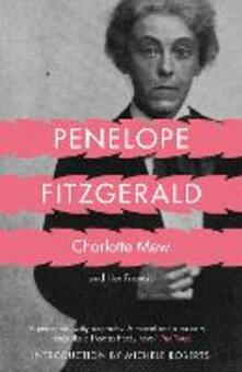 Charlotte Mew: And Her Friends - Penelope Fitzgerald - cover