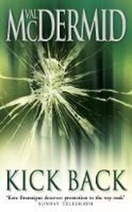 Libro in inglese Kick Back  - Val McDermid