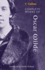 Complete Works of Oscar Wilde - Oscar Wilde - cover