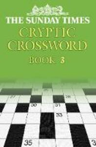 The Sunday Times Cryptic Crossword Book 3 - Barbara Hall - cover