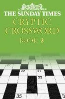 The Sunday Times Cryptic Crossword Book 3 - cover