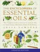 Libro in inglese Encyclopedia of Essential Oils: The Complete Guide to the Use of Aromatic Oils in Aromatherapy, Herbalism, Health and Well Being Julia Lawless