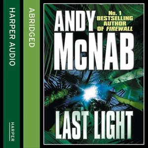 Libro in inglese Last Light  - Andy McNab