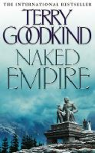 Libro in inglese Naked Empire  - Terry Goodkind