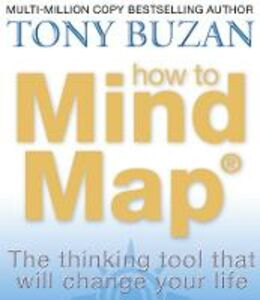 Libro in inglese How to Mind Map: The Ultimate Thinking Tool That Will Change Your Life  - Tony Buzan