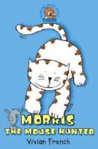 Libro in inglese Morris the Mousehunter  - Vivian French