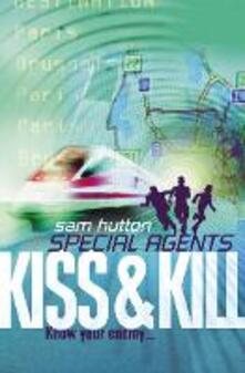 Kiss and Kill - Sam Hutton - cover