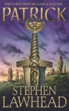Patrick - Stephen Lawhead - cover