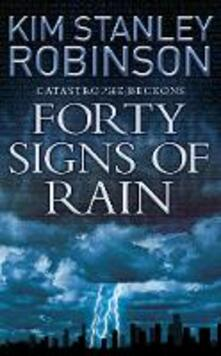 Forty Signs of Rain - Kim Stanley Robinson - cover