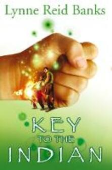 The Key to the Indian - Lynne Reid Banks - cover