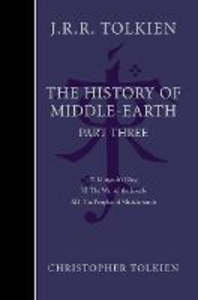 Libro in inglese The History of Middle Earth Part Three  - Christopher Tolkien