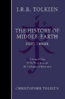 The History of Middle-earth: Part 3 - Christopher Tolkien - cover