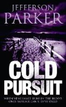 Cold Pursuit - Jefferson Parker - cover