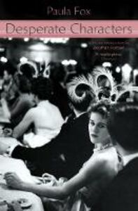 Libro in inglese Desperate Characters  - Paula Fox