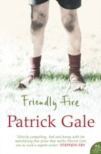 Libro in inglese Friendly Fire  - Patrick Gale