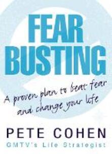 Fear Busting - Pete Cohen - cover