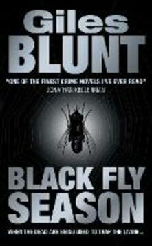 Black Fly Season - Giles Blunt - cover