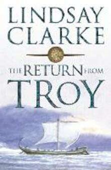 Return from Troy - Lindsay Clarke - cover