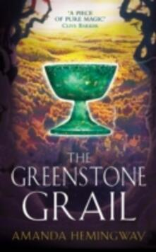 The Greenstone Grail: The Sangreal Trilogy One - Amanda Hemingway - cover