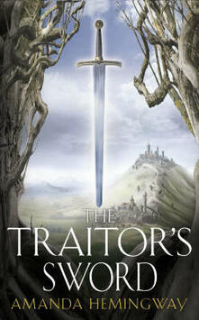 The Traitor's Sword: The Sangreal Trilogy Two - Amanda Hemingway - cover