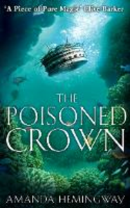 Libro in inglese The Poisoned Crown: The Sangreal Trilogy Three  - Amanda Hemingway