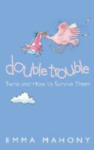Libro in inglese Double Trouble: Twins and How to Survive Them  - Emma Mahoney