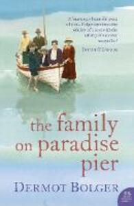 The Family on Paradise Pier - Dermot Bolger - cover